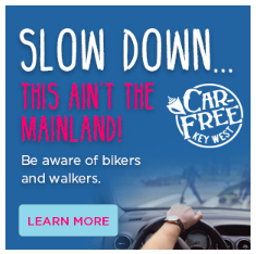 car-free-key-west-slow-down-banner-ad